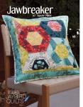Jaybird Quilts: Jawbreaker
