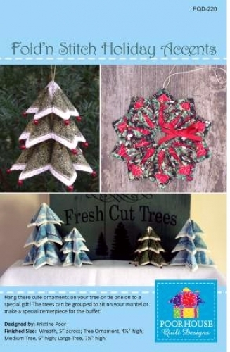 PoorHouse Quilt Designs: Fold N Stitch Holiday Accents