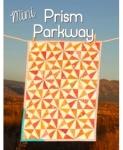 Mini Prism Parkway