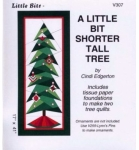 A Little Bit Shorter Tall Tree