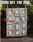 Jaybird Quilts: Mini Off The Rail Pattern