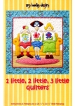 1 Little, 2 Little, 3 Little Quilter's Pattern by Amy Bradley Designs