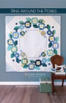 Ring Around the Posies Quilt Pattern by Robin Pickens