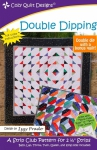 Double Dipping Quilt Pattern by Cozy Quilt Designs