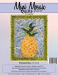 Mini Mosaic - Pineapple Passion Quilt Pattern