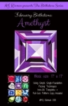 February Birthstone Amethyst - Birthstone Series