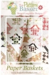 Paper Baskets Quilt Pattern by The Pattern Basket