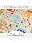 Be My Neighbor Mini Quilt Pattern by A Quilting Life Designs