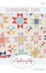 Sunshine Day Quilt Pattern by A Quilting Life Designs