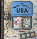 Patchwork USA: 24 Projects for the Perfect Sewing Getaway by Heidi Staples