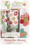 Honey Bee Blooms Quilt Pattern by The Pattern Basket