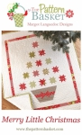 Merry Little Christmas Quilt Pattern by The Pattern Basket