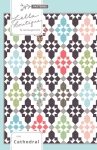 Lella Boutique - Cathedral Quilt Pattern