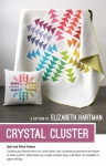 Crystal Cluster Pillow and Quilt Pattern by Elizabeth Hartman