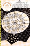The Mystery of Enchanted Hollow 2 - Spider's Web by Crabapple Hill Studio