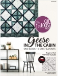 Geese In The Cabin Pattern by Cut Loose Press Plus