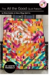 The All the Good Quilt Pattern by Jittery Wings Quilt Co