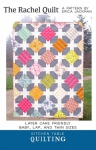 The Rachel Quilt Pattern by Kitchen Table Quilting