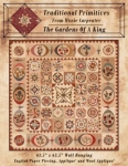 The Gardens of a King Quilt Pattern by Traditional Primitives