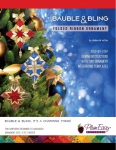 Bauble & Bling Folded Ribbon Ornament Pattern/Interfacing by Plum Easy Patterns
