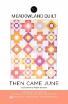 Then Came June - Meadowland Quilt Pattern by Meghan Buchanan
