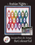 Arabian Nights Quilt Pattern by Jacqueline De Jonge