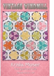 Vintage Windmill Quilt Pattern by Krista Moser
