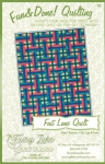 Fun & Done - Fast Lane Quilt Pattern by Fairy Lake Quilt Design