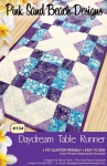 Daydream Table Runner Pattern by Pink Sand Beach Designs