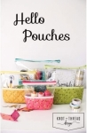 Hello Pouches by Knot and Thread  Designs