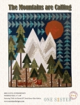 The Mountains Are Calling Quilt Pattern by Janet Nesbitt / One Sister