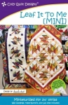Leaf It To Me MINI by Cozy Quilt Designs