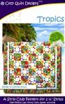 Tropics Quilt Pattern by Cozy Quilt Designs