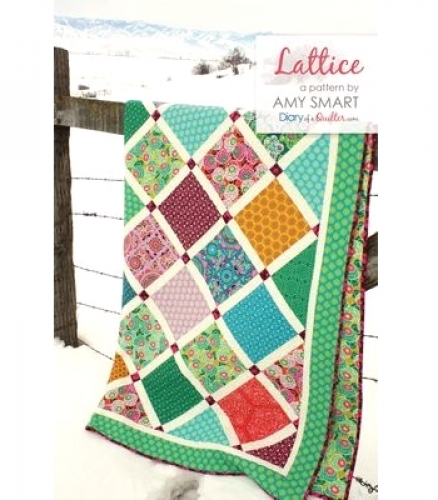Lattice Quilt Pattern By Amy Smart 609613930003 Quilt In A Day