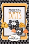 jClearance - Sweetbriar Sisters Bewitching Bats