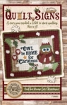 Owl be Home for Christmas Quilt Sign by The Wooden Bear
