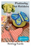 Flutterby Pot Holders by Valori Wells Designs
