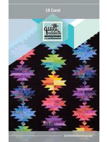 18 Carat by Quilt Addicts Anonymous Patterns