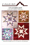 Star Bright Quilt Pattern by J. Michelle Watts