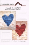Have A Heart Quilt Pattern by J. Michelle Watts