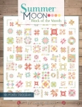 Summer Moon BOM Quilt Book by Carrie Nelson