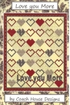 Clearance - Love You More Quilt Pattern by Coach House Designs