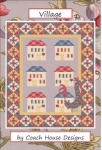 Clearance -  Village Quilt Pattern by Coach House Designs
