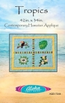 Tropics Hawaiian Applique Pattern by Aloha Quilt Designs