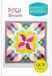 Sew Kind of Wonderful - Posh Blossom Quilt Pattern