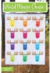 Wild Moose Chase Quilt Pattern by Sassafras Lane Designs