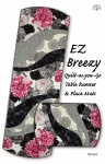 EZ Breezy Quilt as You GoTable Runner and Place Mats
