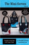 The Mini-Screen Tote By Michelle Dorsey