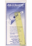 Add-A-Quarter Ruler 1in x 6in