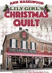 Lily Girls Christmas Quilt Novel by Ann Hazelwood